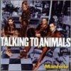Talking to Animals, Manhole