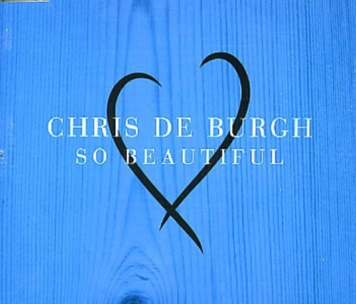Bild 1: Chris de Burgh, So beautiful (1997)
