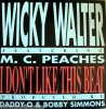 Wicky Walter, I don't like this beat (feat. M.C. Peaches)