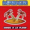 Miranda, Vamos a la playa (1999/2000)