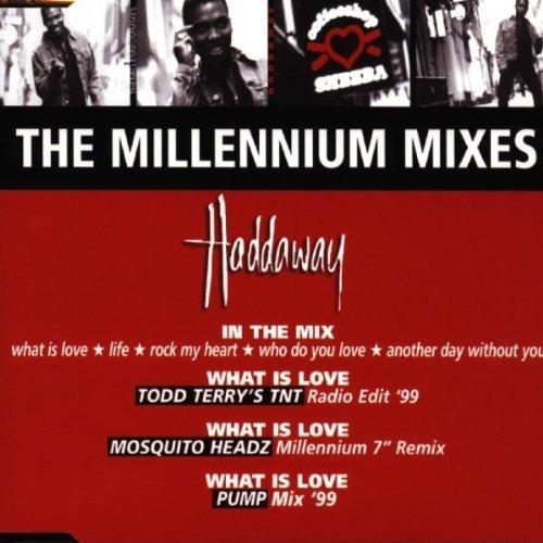 Bild 1: Haddaway, Millenium mixes (e.p., 1999)