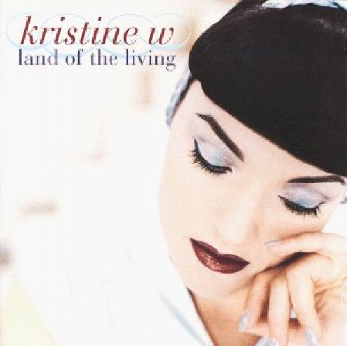 Bild 1: Kristine W, Land of the living (1996)