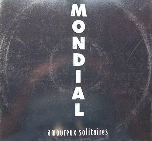 Bild 1: Mondial, Amoureux solitaires (1999)