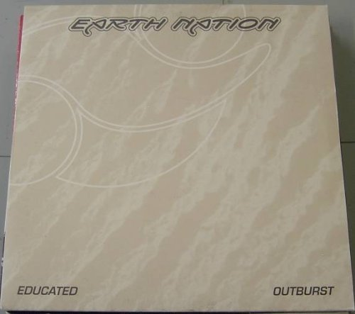 Bild 1: Earth Nation, Educated/Outburst