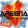Areena, Don't break my (heart of glass)
