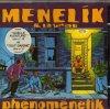 Menelik, Phénoménélik (1995)