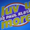 Paul Elstak (DJ), Luv u more (1995)