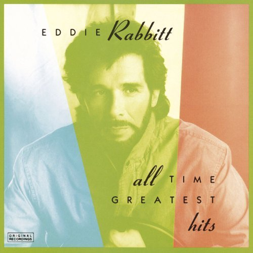 Bild 1: Eddie Rabbitt, All time greatest hits (US, 1976-80/91)