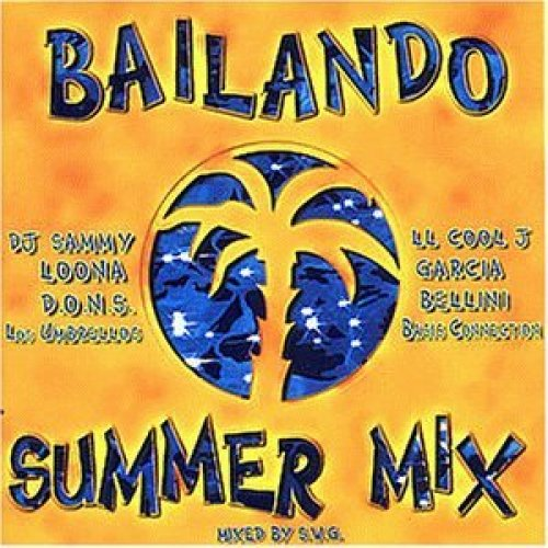Bild 1: Bailando Summer Mix (1998), Loona, Garcia, Bellini, Aqua, Ultra Naté, Ll Cool J..