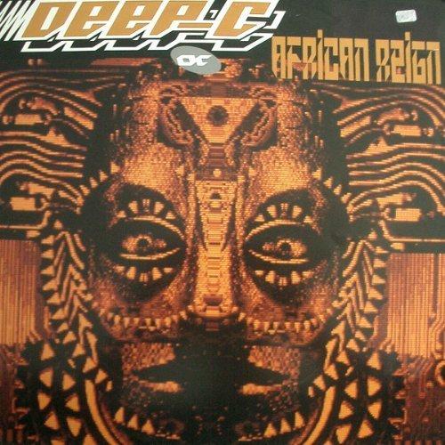Bild 1: Deep C, African reign-Remix (Dinquinesh Mix, 1990)