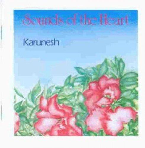 Bild 1: Karunesh, Sounds of the heart (1989)