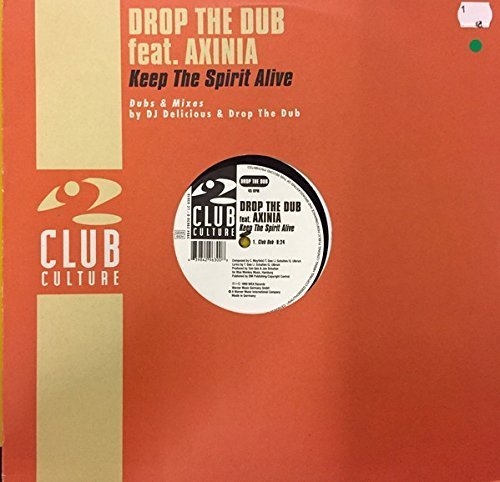 Bild 1: Drop the Dub, Keep the spirit alive (Ext., 1999, feat. Axinia)