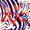 Zoo Inc., Lay down (4 versions, incl. Sequential-One Remix)
