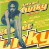 Let's get funky-70s in the 90s (1996), Ex-it, Scoop, 24th Street, Indoor, X-Affairs..