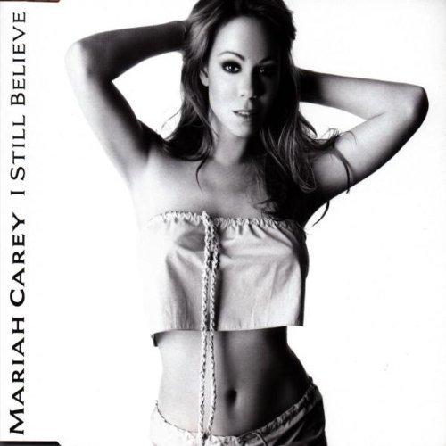 Bild 1: Mariah Carey, I still believe (6 versions, 1999, incl. David Morales mixes)