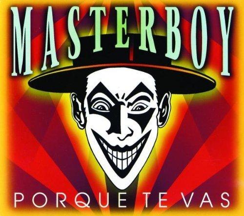 Bild 1: Masterboy, Porque te vas (1999)