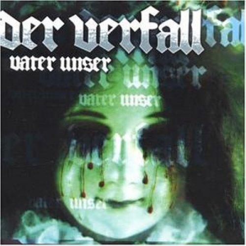 Bild 1: Der Verfall, Vater unser (1999)