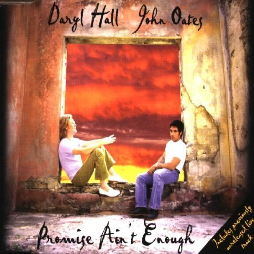 Bild 1: Daryl Hall & John Oates, Promise ain't enough (1997)