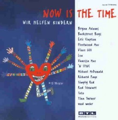 Bild 1: Now is the Time-Wir helfen Kindern (1997), Bryan Adams, Backstreet Boys, Eric Clapton, Fleetwood Mac, Tina Turner..