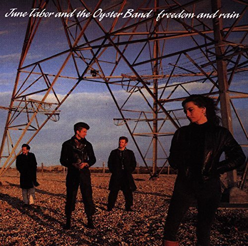 Bild 1: June Tabor, Freedom and rain (1990, & The Oyster Band)