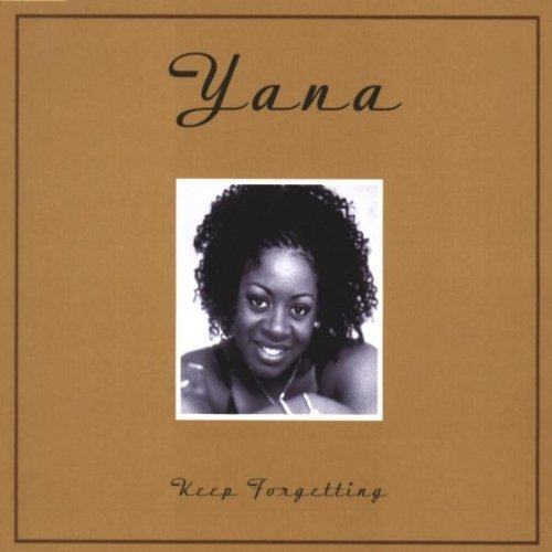 Bild 1: Yana, Keep forgetting (1999)