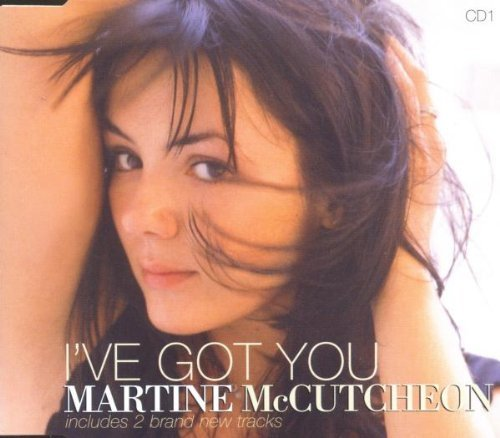 Bild 1: Martine McCutcheon, I've got you-CD1 (1999)
