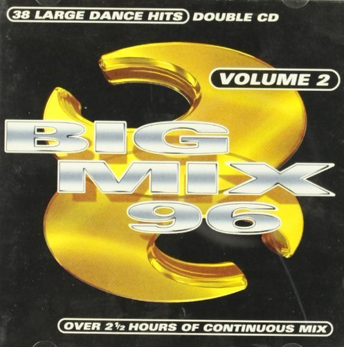 Bild 1: Big Mix 96 Vol.2, Robert Miles, Tori Amos, Robbie Williams, Mark Morrison, Snap..