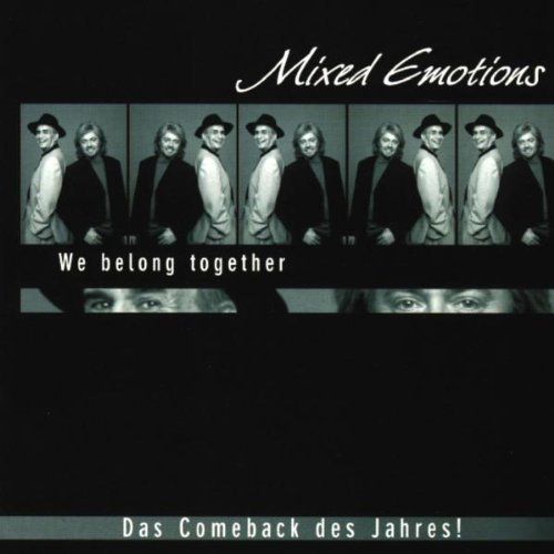 Bild 1: Mixed Emotions, We belong together (1999)