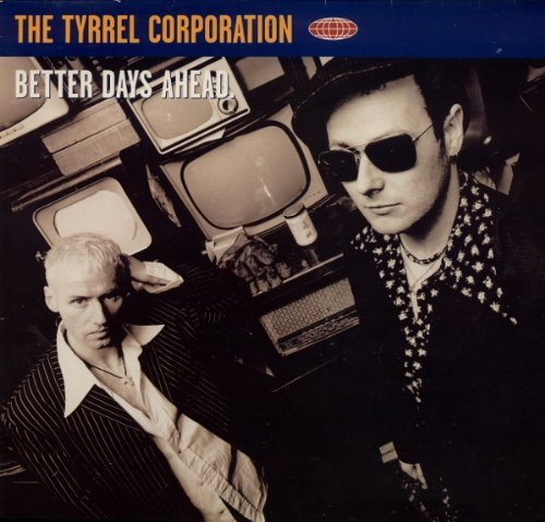 Bild 1: Tyrrel Corporation, Better days ahead (Diddy's Winter Holiday Mix)