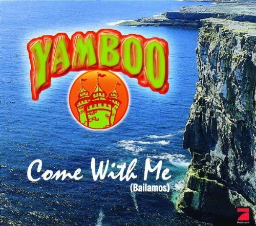Bild 1: Yamboo, Come with me (bailamos; 1999)