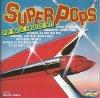 Super Pops, Petula Clark, Elvis Presley, Status Quo, Del Shannon, Pat Boone..