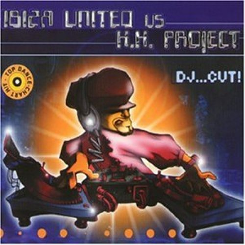 Bild 1: Ibiza United vs. K.K. Project, Dj..cut! (1999)
