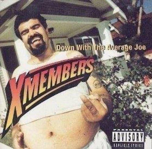 Bild 1: X Members, Down with the average Joe