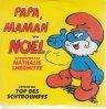 Die Schlümpfe, Papa, Maman, Noël (2 tracks, 1992/93, cardsleeve, sung by Nathalie Lhermitte)