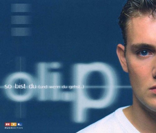 Bild 1: Oli. P, So bist du (1999)