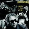 Silverchair, Miss you love (1999)