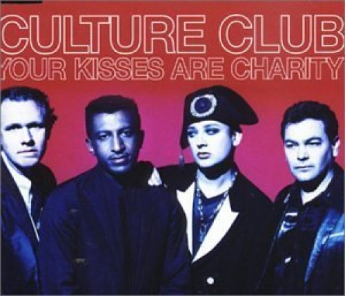 Bild 1: Culture Club, Your kissses are charity (#8960582)