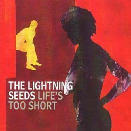 Bild 1: Lightning Seeds, Life's too short (1999)