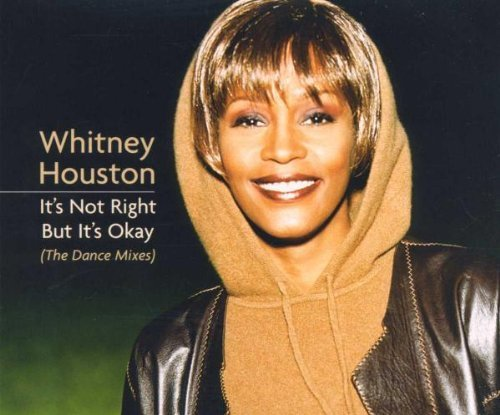 Bild 1: Whitney Houston, It's not right but it's okay-The Dance Mixes (1999)