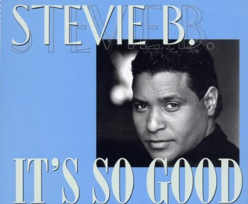 Bild 1: Stevie B., It's so good (6 versions, 1999)