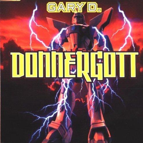 Bild 1: Gary D., Donnergott (1999)
