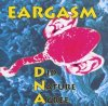 Eargasm, D(id) n(ature) a(gree; 1996)