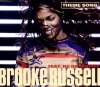 Brooke Russell, Theme song (1999, feat. Kc Da Rookee)