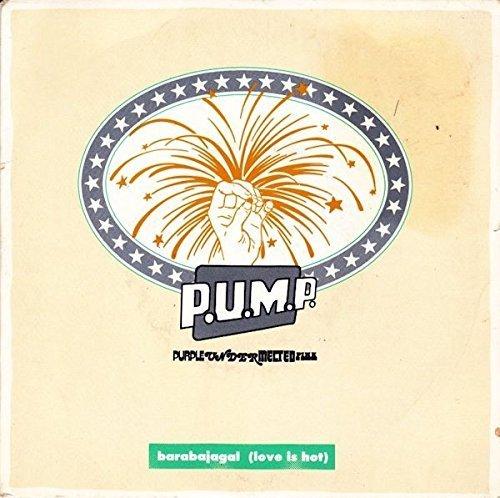 "Bild 1: P.U.M.P. (Purple under melted Pink), Barabajagal (love is hot; 12"" Mix, 1991, remixed by Steve Proctor)"