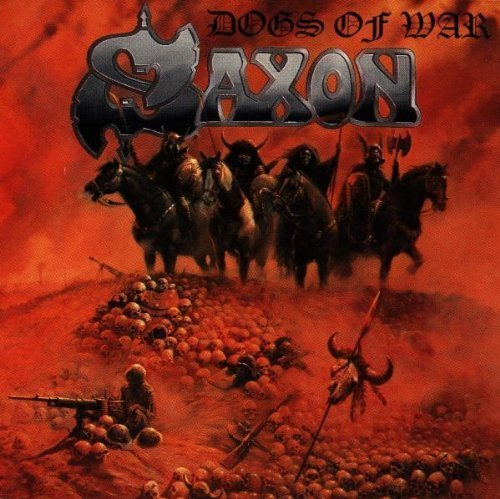 Bild 1: Saxon, Dogs of war (1995)