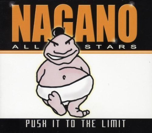 Bild 1: Nagano All Stars, Push it to the limit (1999)