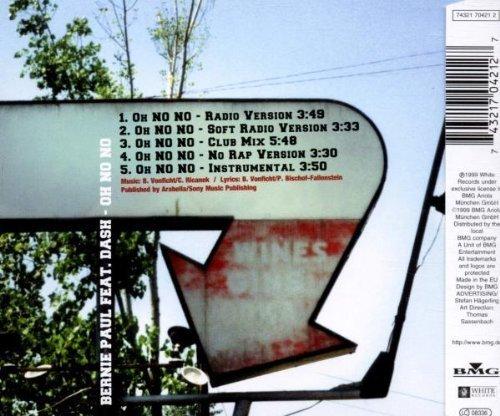Bild 2: Bernie Paul, Oh no no (Remixes, 1999, feat. Dash)