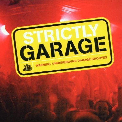 Bild 1: Strictly Garage (1999), M&S feat. Jay Ella Ruth, Gass, Proteus, Okura, Sonique..