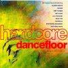 Hardcore Dancefloor (1991), Crystal Waters, Nomad, T99, M.C. Hammer, Banderas, De la Soul, Deee-Lite, Vanilla Ice..