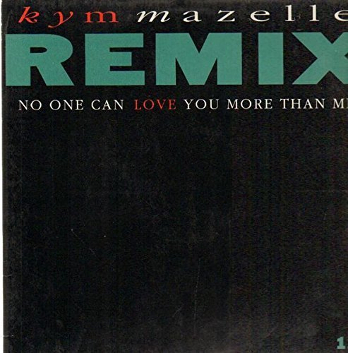 Bild 1: Kym Mazelle, No one can love you more than me-Remix (Touchdown Mix, 5:37min., 1991)